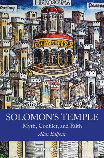 Solomon's Temple: Myth, Conflict, and Faith -- book cover
